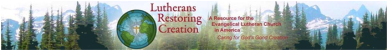 Lutherans Restoring Creation