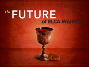 Future of ELCA Worship