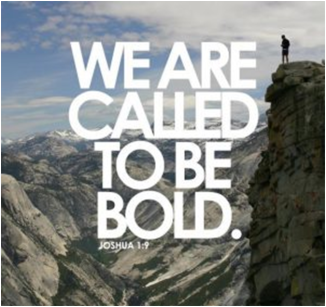 we-are-called-to-be-bold
